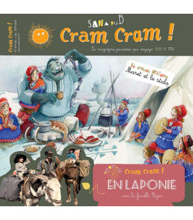 Voyage en famille en Laponie | Magazine jeunesse Cram Cram